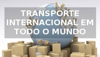TRANSPORTE INTERNACIONAL EM TODO O MUNDO