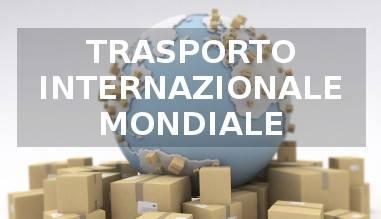 TRASPORTO INTERNAZIONALE MONDIALE
